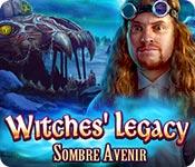 Witches Legacy: Sombre Avenir