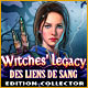 Witches' Legacy: Des Liens de Sang Edition Collector