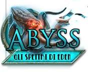 Abyss: Gli Spettri di Eden