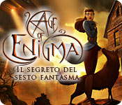 Age of Enigma: Il segreto del sesto fantasma