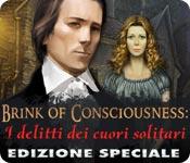 Brink of Consciousness: I delitti dei cuori solita