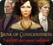 Brink of Consciousness: I delitti dei cuori solitari