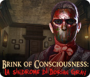 Brink of Consciousness: La sindrome di Dorian Gray