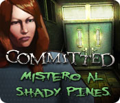 Committed: Mistero al Shady Pines