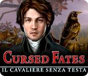 Cursed Fates: Il cavaliere senza testa