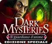 Dark Mysteries: Il guardiano d'anime Edizione Spec