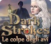 Dark Strokes: Le colpe degli avi