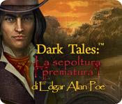 Dark Tales: La sepoltura prematura di Edgar Allan Poe [ITA]