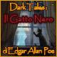 Dark Tales: Il gatto nero di Edgar Allan Poe