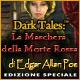 Dark Tales: La Maschera della Morte Rossa di Edgar Allan Poe Edizione Speciale