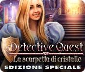 Detective Quest: La scarpetta di cristallo Edizione Speciale
