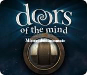 Doors of the Mind: Misteri dell'inconscio