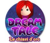 Dream Tale: Le chiavi d'oro