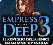 [PC] Empress of the Deep Il Risveglio della Fenice Edizione Speciale - ITA
