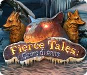 Fierce Tales: Cuore di cane