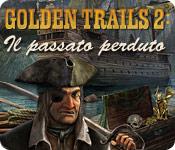 Golden Trails 2: Il passato perduto