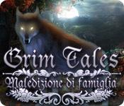 Grim Tales: Maledizione di famiglia