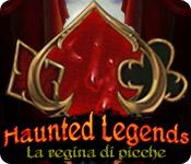 Haunted Legends: La regina di picche