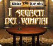 Hidden Mysteries: I segreti dei vampiri