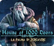 House of 1000 Doors: La palma di Zoroastro