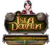 Isla Dorada - Episodio 1 - Il deserto di Ephranis