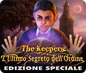 The Keepers: L'Ultimo Segreto dell'Ordine Edizione