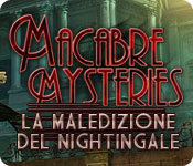 Macabre Mysteries: La maledizione del Nightingale