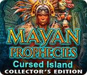 Mayan Prophecies: Cursed Island Collector's Editio