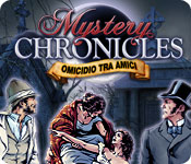 Mystery Chronicles: Omicidio tra amici