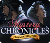 Mystery Chronicles: Tradimenti d'amore