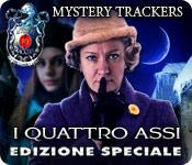 Mystery Trackers: I Quattro Assi Edizione Speciale