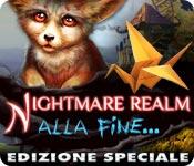 [PC] Nightmare Realm Alla fine Edizione Speciale - ITA