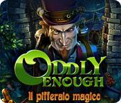 Oddly Enough: Il pifferaio magico