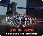 Caratteristica Screenshot Gioco Paranormal Files: Enjoy the Shopping Collector's Edition
