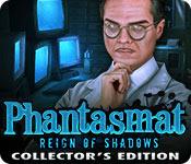 Phantasmat: Reign of Shadows Collector's Edition