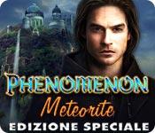 Phenomenon: Meteorite Edizione Speciale