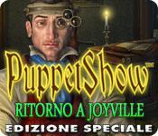 PuppetShow: Ritorno a Joyville Edizione Speciale