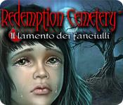 Redemption Cemetery: Il lamento dei fanciulli [ITA]