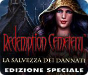 Redemption Cemetery: La Salvezza dei Dannati Edizione Speciale