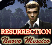 Resurrection: Nuovo Messico