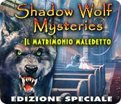 Shadow Wolf Mysteries Il matrimonio maledetto ES [ITA]