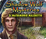 Shadow Wolf Mysteries: Il matrimonio maledetto