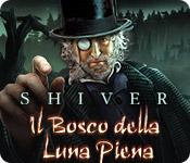 Shiver: Il Bosco della Luna Piena