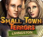 Small Town Terrors: Livingston