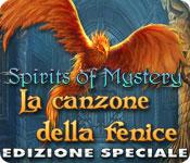 Spirits of Mystery: La canzone della fenice Edizione Speciale
