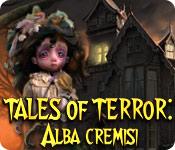 Tales of Terror: Alba Cremisi
