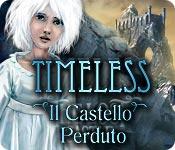Timeless: Il Castello Perduto