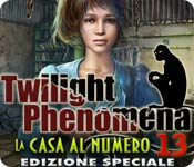 Twilight Phenomena: La casa al numero 13 Edizione