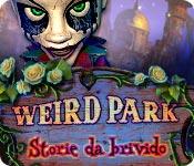 Weird Park: Storie da brivido