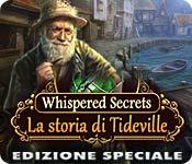 Whispered Secrets: La storia di Tideville Edizione